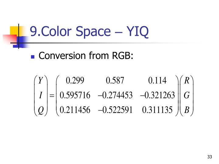 9.Color Space