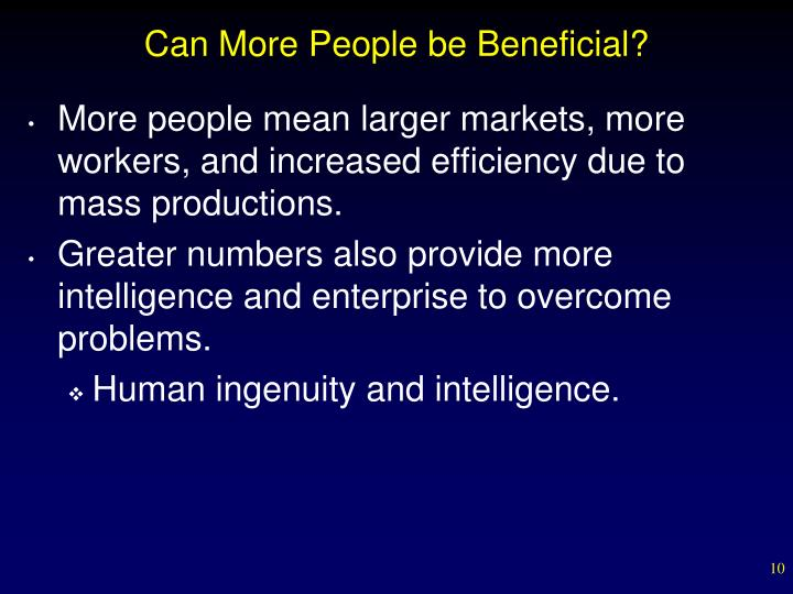 Can More People be Beneficial?