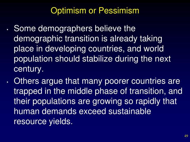 Optimism or Pessimism