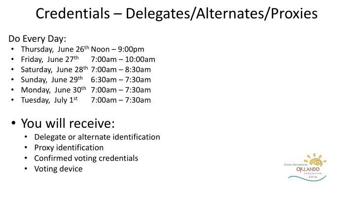 Credentials – Delegates/Alternates/Proxies