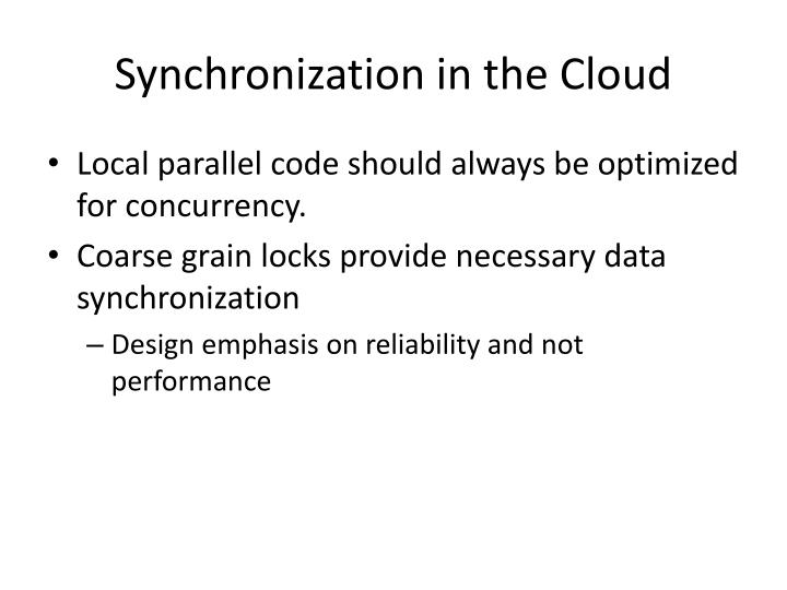 Synchronization in the Cloud
