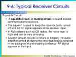 9 6 typical receiver circuits10