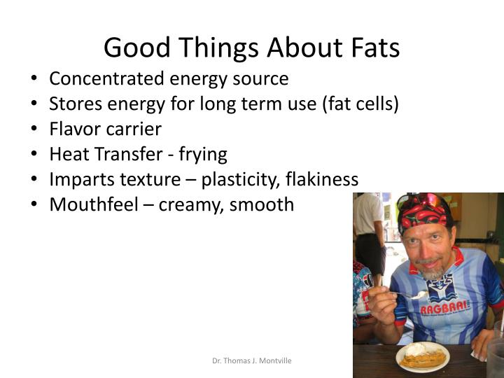 Good things about fats