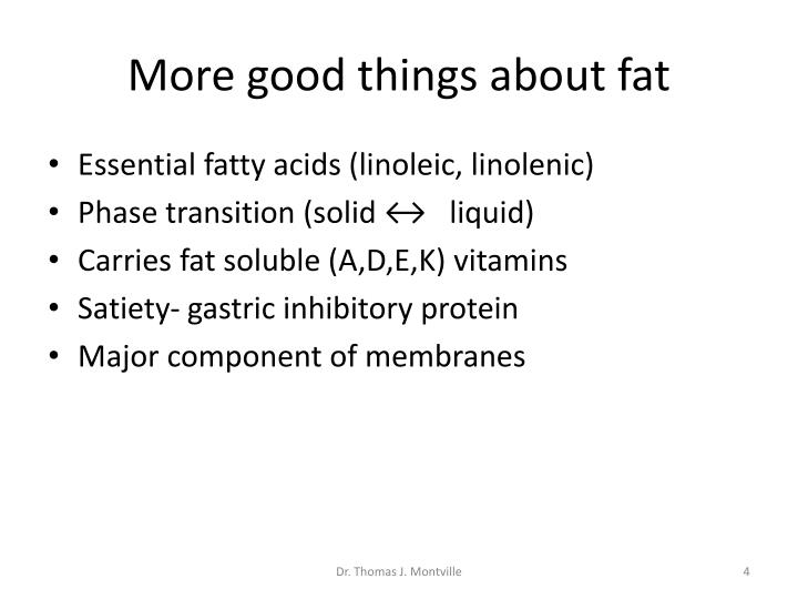 More good things about fat