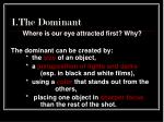 1 the dominant