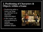 2 positioning of characters objects within a frame