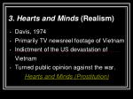 3 hearts and minds realism