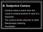 b subjective camera