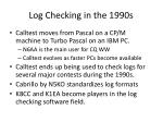 log checking in the 1990s