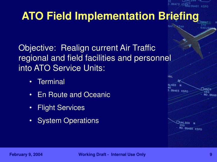 ATO Field Implementation Briefing