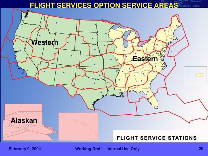 FLIGHT SERVICES OPTION SERVICE AREAS