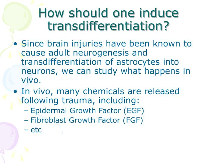 How should one induce transdifferentiation?
