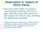 observation in sisters of notre dame