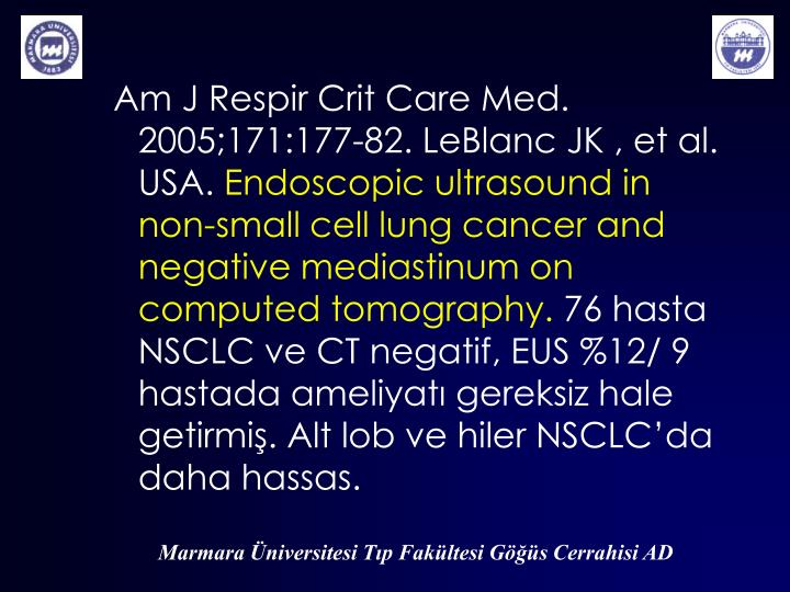 Am J Respir Crit Care Med. 2005;171:177-82. LeBlanc JK ,