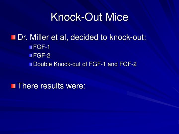 Knock-Out Mice