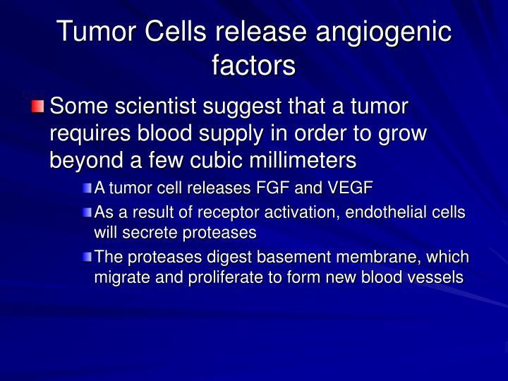 Tumor Cells release angiogenic factors
