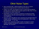 other noise types