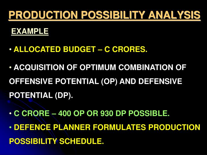 PRODUCTION POSSIBILITY ANALYSIS