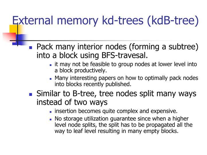 External memory kd-trees (kdB-tree)
