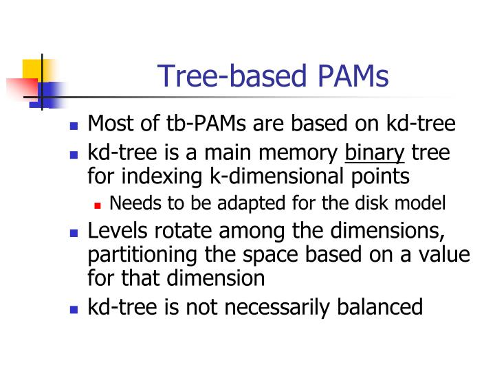 Tree-based PAMs