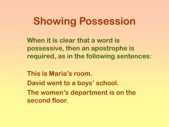 Showing Possession