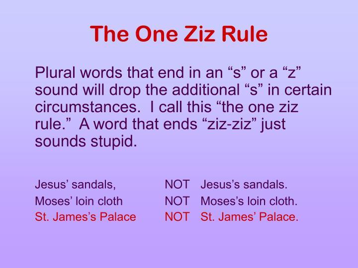 The One Ziz Rule