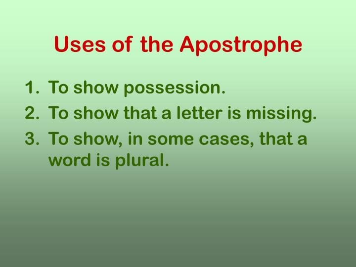 Uses of the Apostrophe