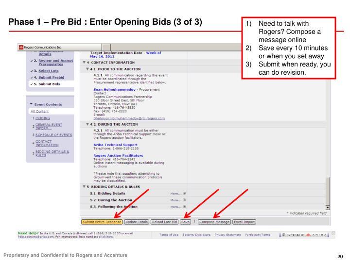 Phase 1 – Pre Bid : Enter Opening Bids (3 of 3)
