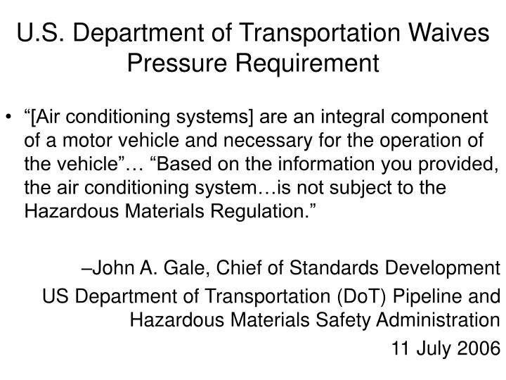 U.S. Department of Transportation Waives Pressure Requirement
