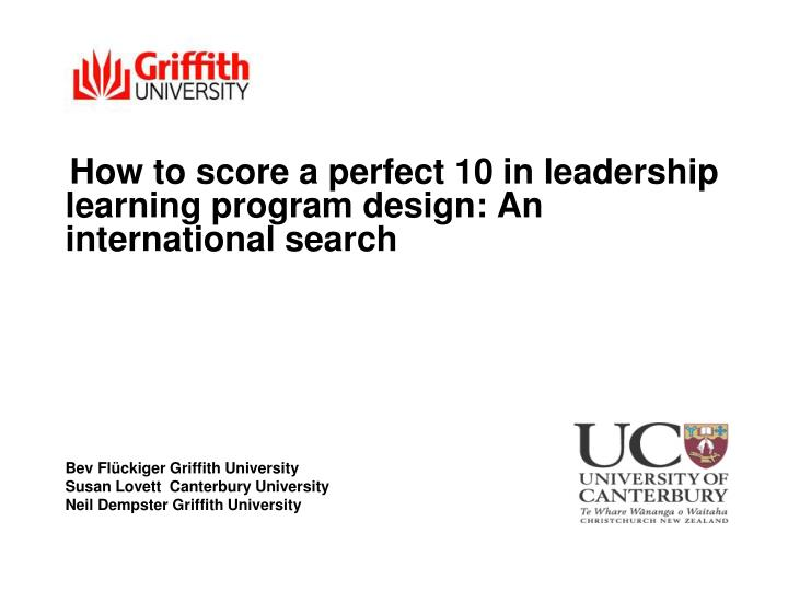 How to score a perfect 10 in leadership learning program design: An international search
