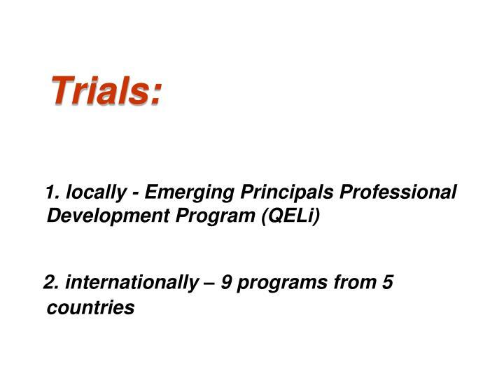 Trials: