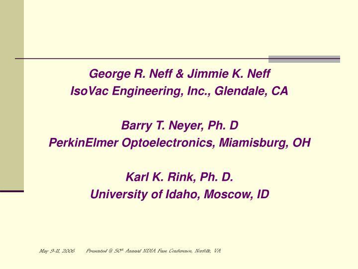 George R. Neff & Jimmie K. Neff