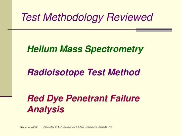 Test Methodology Reviewed