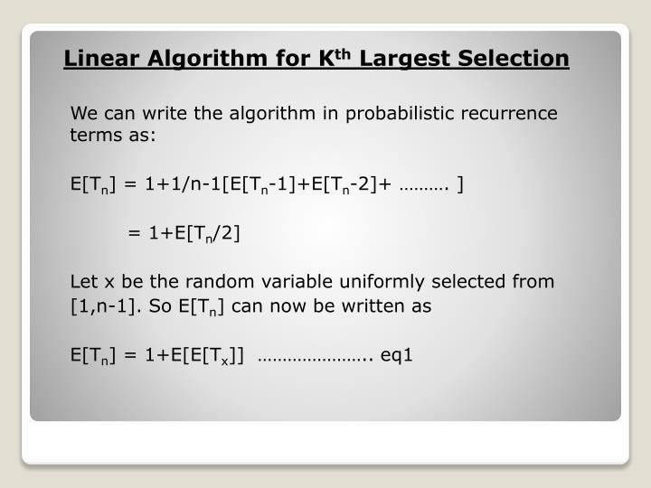Linear Algorithm for K