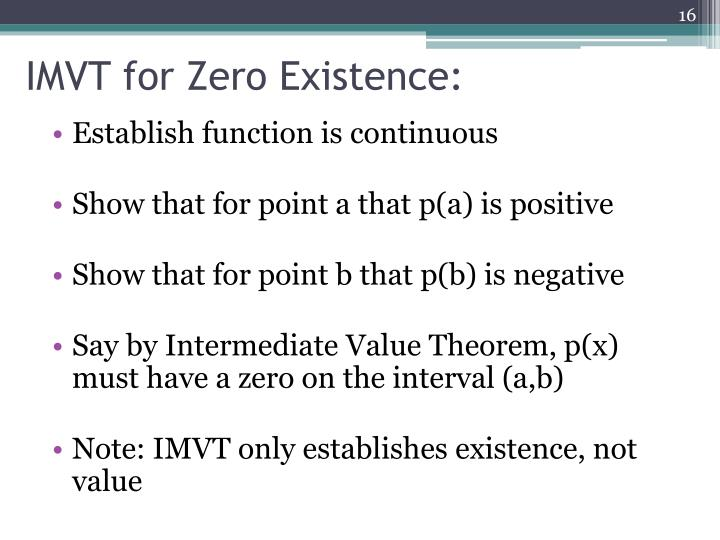IMVT for Zero Existence: