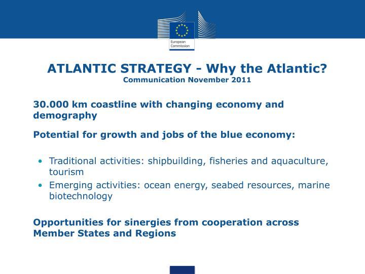 ATLANTIC STRATEGY - Why the Atlantic?