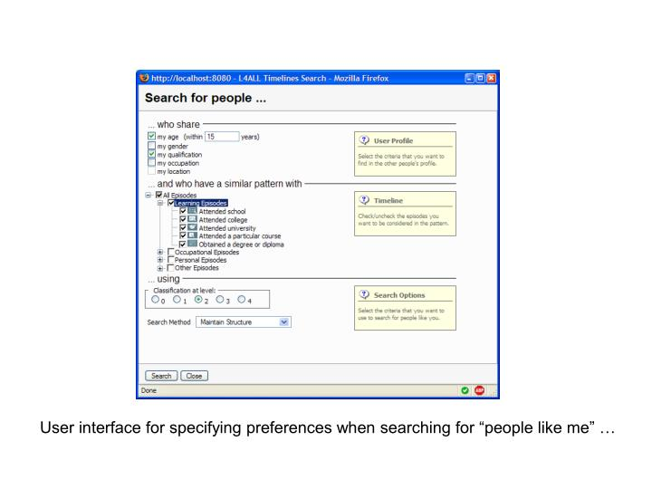 "User interface for specifying preferences when searching for ""people like me"" …"