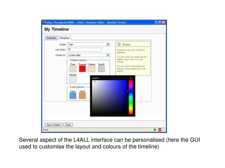 Several aspect of the L4ALL interface can be personalised (here the GUI used to customise the layout and colours of the timeline)