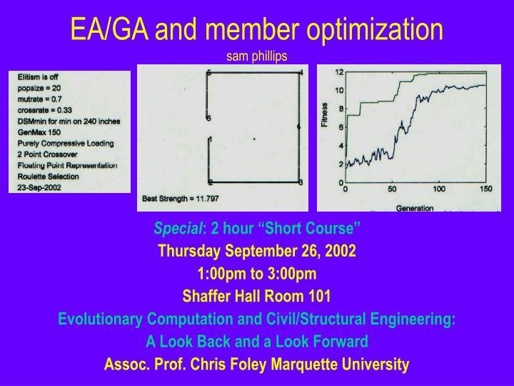 EA/GA and member optimization