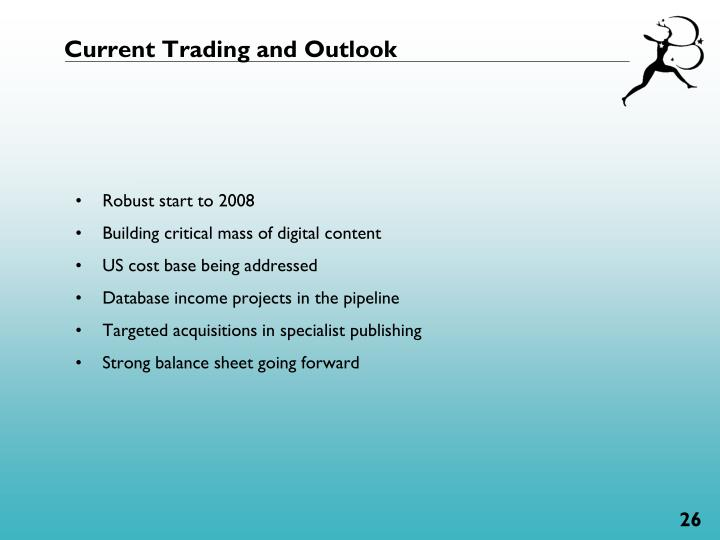 Current Trading and Outlook