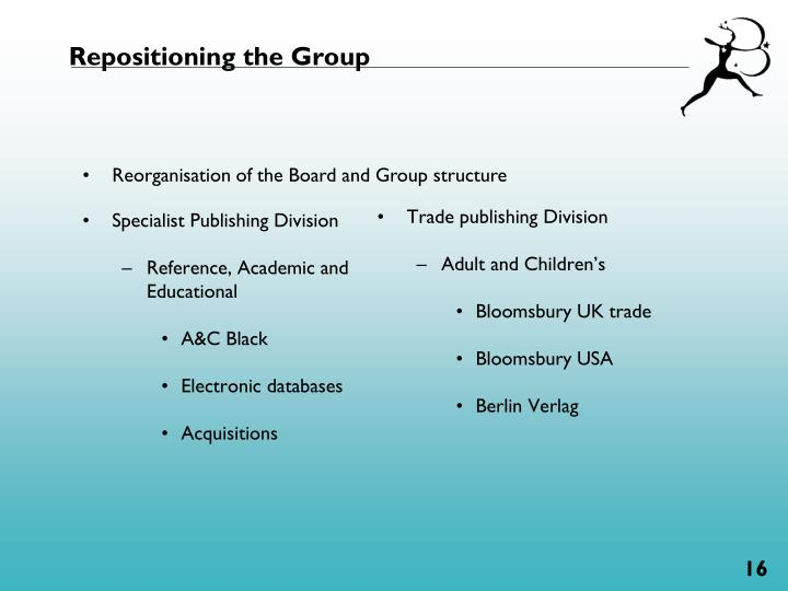 Repositioning the Group