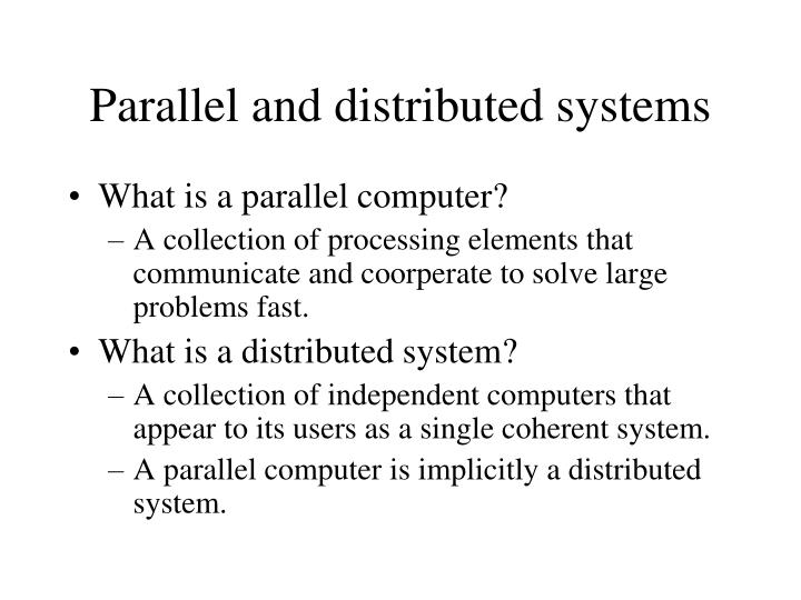 Parallel and distributed systems1