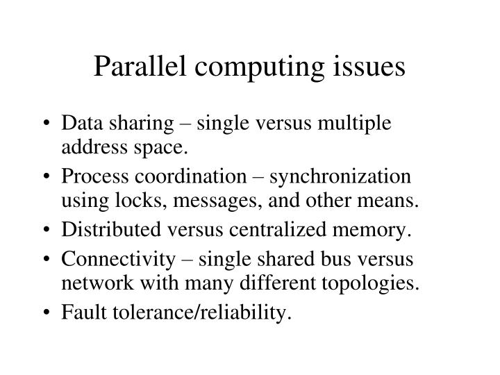 Parallel computing issues