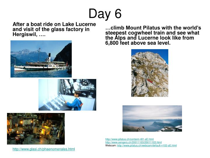 After a boat ride on Lake Lucerne and visit of the glass factory in Hergiswil, ….