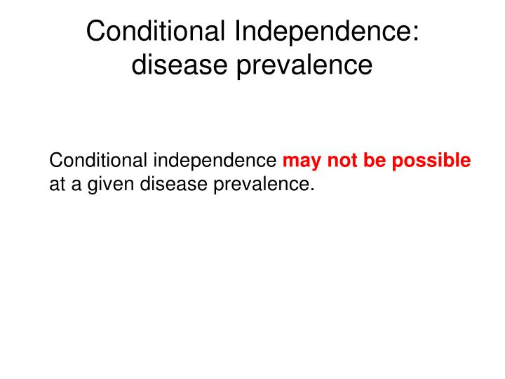 Conditional Independence: