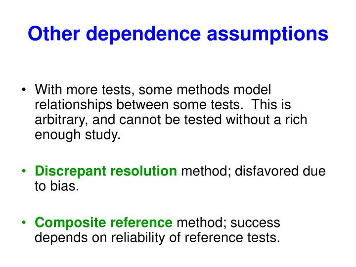 Other dependence assumptions