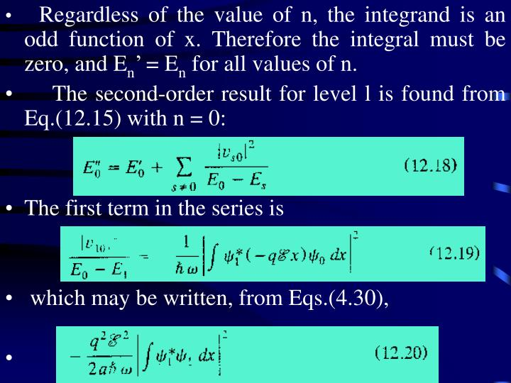 Regardless of the value of n, the integrand is an odd function of x. Therefore the integral must be zero, and E