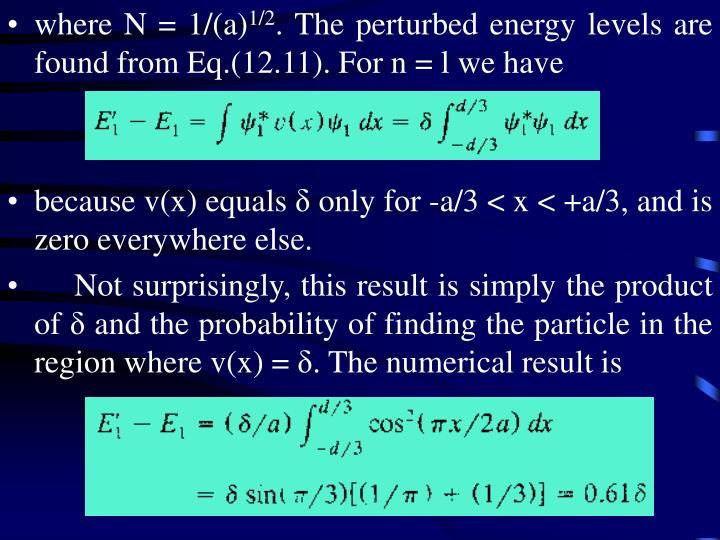 where N = 1/(a)
