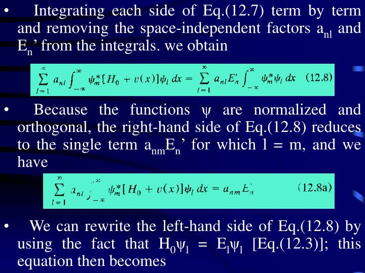 Integrating each side of Eq.(12.7) term by term and removing the space-independent factors a