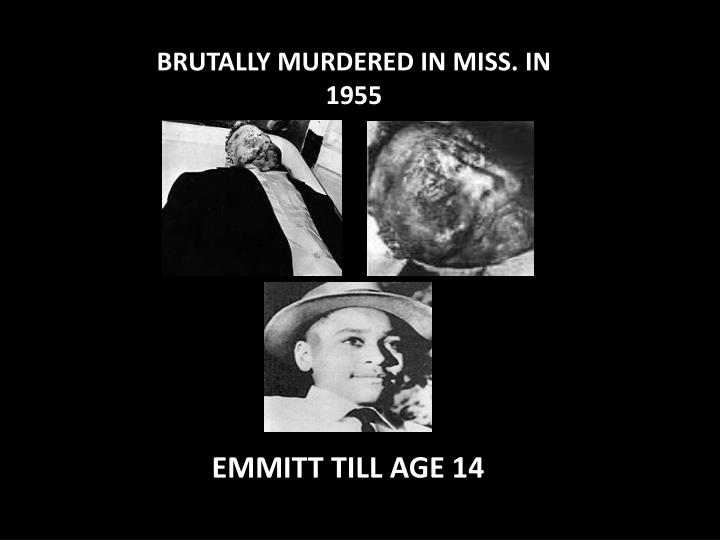 BRUTALLY MURDERED IN MISS. IN 1955